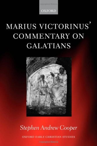 Marius Victorinus' Commentary on Galatians (Oxford Early Christian Studies) Pdf