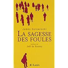 SAGESSE DES FOULES (LA)
