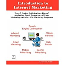 [(Introduction to Internet Marketing; Search Engine Optimization, Adword Marketing, Email Promotion, and Affiliate Programs )] [Author: Lawrence Harte] [Mar-2008]