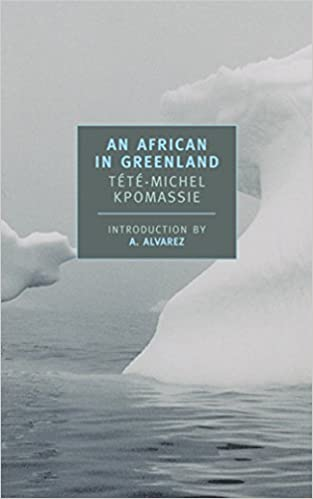An African in Greenland New York Review Books Classics