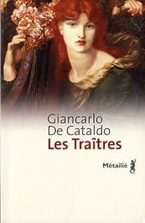 Les Traîtres par De Cataldo