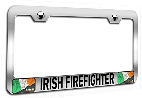 Makoroni - IRISH FIREFIGHTER Irish Ch Steel Auto SUV License Plate Frame, License Tag Holder - Firefighter Auto