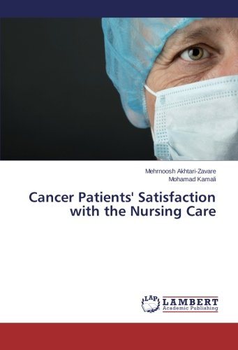 Download Cancer Patients' Satisfaction with the Nursing Care ebook