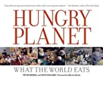 img - for [(Hungry Planet: What the World Eats )] [Author: Peter Menzel] [Dec-2009] book / textbook / text book
