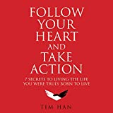 Bargain Audio Book - Follow Your Heart and Take Action