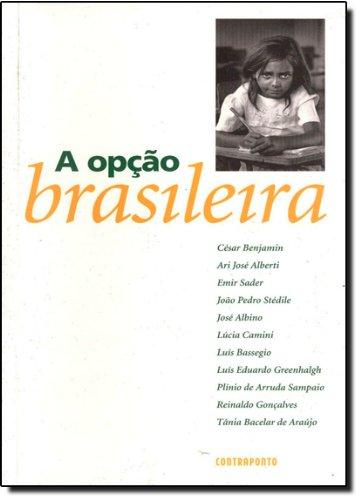 Opção Brasileira, A - CONTRAPONTO