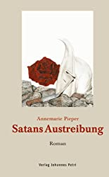 Satans Austreibung: Roman