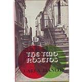 The Two Rosetos, Carla Bianco, 0253189926