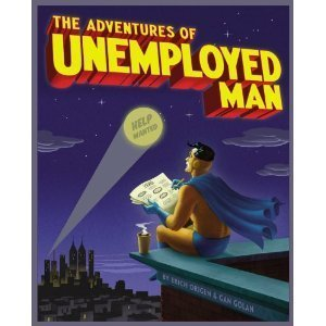 The Adventures of Unemployed Man Signed by Michael Netzer (The Adventures of the Unemployed Man)
