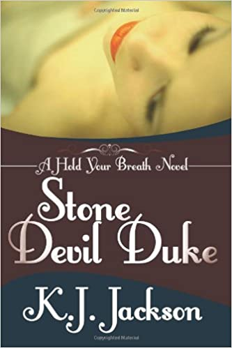 Stone Devil Duke (A Hold Your Breath Novel) (Volume 1)