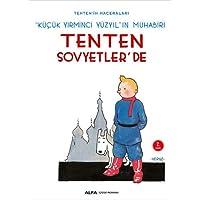 Tenten'in Maceraları 1 - Tenten Sovyetler'de: Küçük Yirminci Yüzyıl'ın Muhabiri: Küçük Yirminci Yüzyıl'ın Muhabiri
