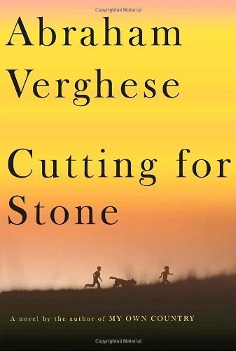 By Abraham Verghese: Cutting for Stone: A novel PDF