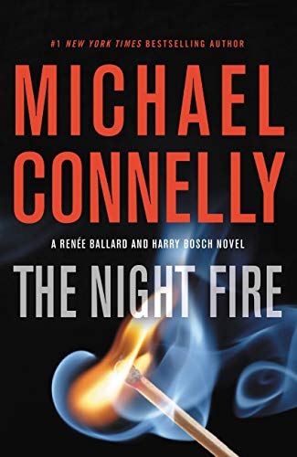 da65ac9343eb The Night Fire (A Renée Ballard and Harry Bosch Novel Book 2 ...
