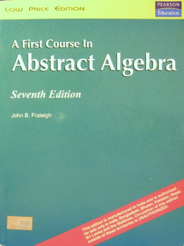 A First Course in Abstract Algebra Seventh Edition
