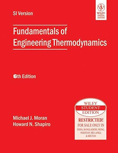 Fundamentals Of Engineering Thermodynamics, 6th Ed