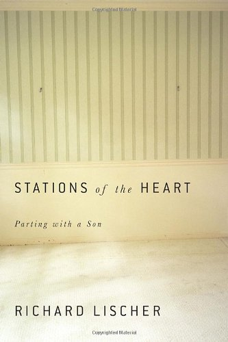 Stations of the Heart: Parting with a Son
