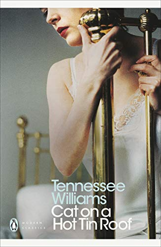 Cat on a Hot Tin Roof (Tennessee Williams The Glass Menagerie Full Text)