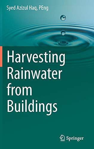 Harvesting Rainwater from  Buildings