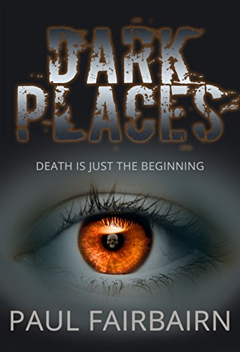 Dark Places by [Fairbairn, Paul]