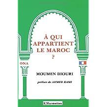 A qui appartient le Maroc?