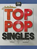 Billboard's Top Pop Singles 1955-2010, Joel Whitburn, 089820190X