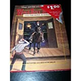 Wild Bill Hickok and the Rebel Raiders, Ron Fontes and Justine  Fontes, 1562824945