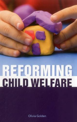 Reforming Child Welfare (Urban Institute Press)
