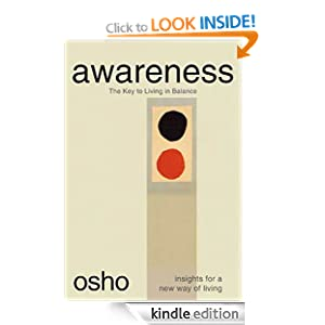Awareness: The Key to Living in Balance (Insights for a New Way of Living) Osho and Sarito Carol Neiman