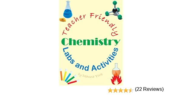 Teacher Friendly Chemistry Labs and Activities: Deanna York ...