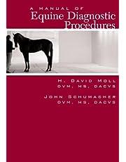 A Manual of Equine Diagnostic Procedures