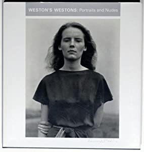 Weston's Westons: Portraits and Nudes Theodore E., Jr. Stebbins