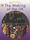 img - for Re-discovering the Making of the UK - Britain 1500-1750: Students' Book (ReDiscovering the Past) by Tim Lomas (2001-01-24) book / textbook / text book