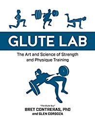 Image of the product Glute Lab: The Art and that is listed on the catalogue brand of Victory Belt Publishing.