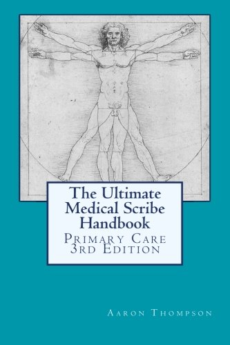 The Ultimate Medical Scribe Handbook: Primary Care Edition]()