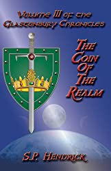 The Coin of the Realm (Glastonbury Chronicles Book 3)