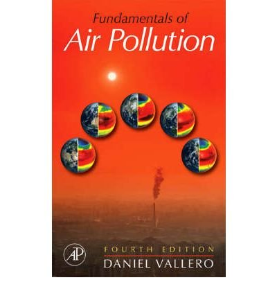 Download [ Fundamentals of Air Pollution ] By Vallero, Daniel A ( Author ) [ 2007 ) [ Hardcover ] pdf