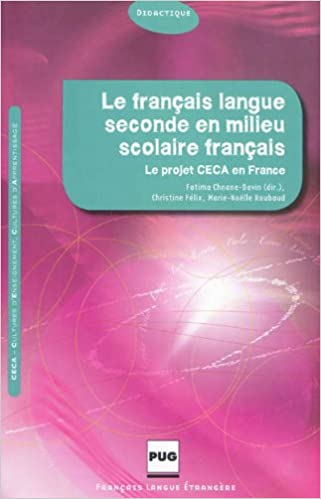 Amazon Fr Le Francais Langue Seconde En Milieu Scolaire