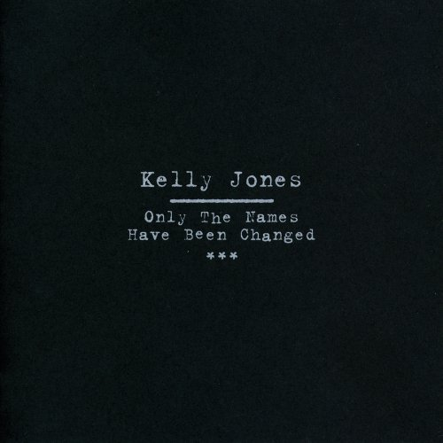 Summer (Kelly Jones Only The Names Have Changed)