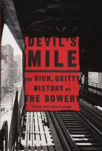 Image of Devil's Mile: The Rich, Gritty History of the Bowery