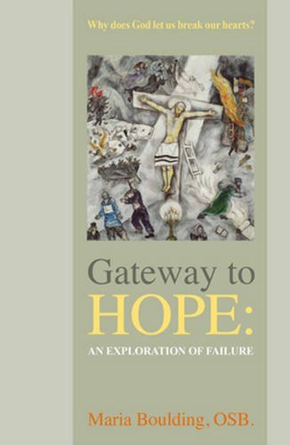 Gateway to Hope: An Exploration of Failure [Maria Boulding OSB] (Tapa Blanda)