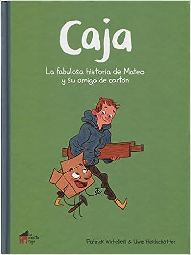 Caja: la fabulosa historia de Mateo y su amigo de cartón: Amazon.es: Patrick Wirbeleit, Uwe Heidschötter: Libros