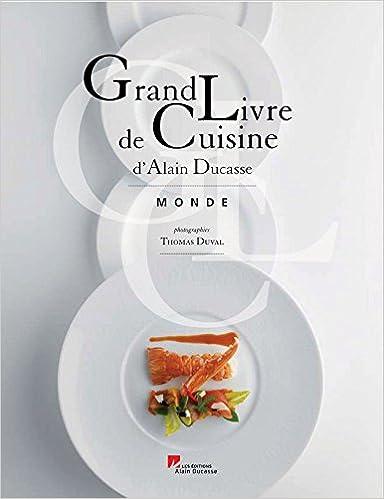 Grand Livre De Cuisine T 2 Tour Du Monde 9782848440392