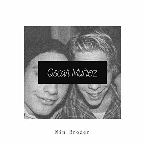 Min Broder [Explicit]
