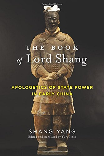The Book of Lord Shang: Apologetics of State Power in Early China (Translations from the Asian Classics) pdf