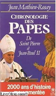Chronologie des papes par Jean Mathieu-Rosay