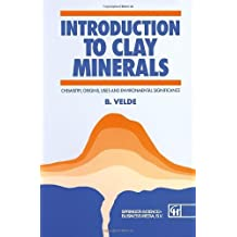 Introduction to Clay Minerals: Chemistry, origins, uses and environmental significance (Routledge Geography and Envirmnt)