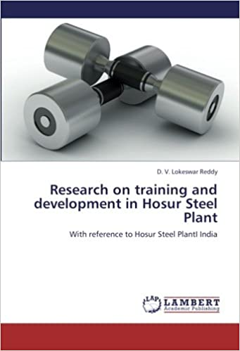 Kostenloses Kontobuch-Download Research on training and development in Hosur Steel Plant: With reference to Hosur Steel PlantI India PDF 3659245267