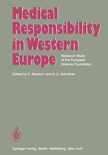 Medical Responsibility in Western Europe: Research Study of the European Science Foundation