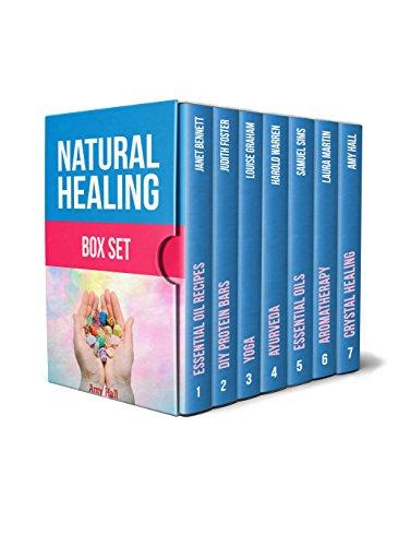 Natural Healing Box Set: Amazing Essential Oils, Ayurvedic Healing Strategies and Crystal Healing for Beginners (essential oils, diy protein bars, yoga)