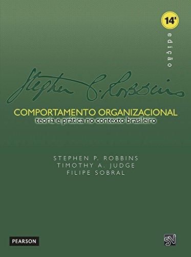 Comportamento Organizacional. Teoria e Prática no Contexto Brasileiro